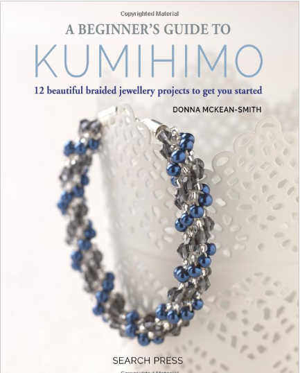 Beginners Guide To Kumihimo - Riverside Beads