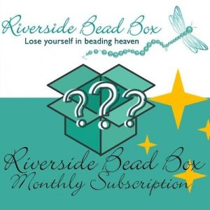 Riverside Bead Monthly Subscription - Riverside Beads